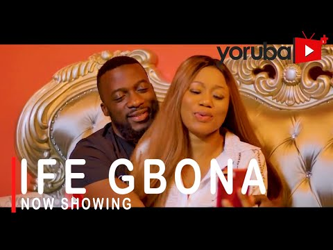 Download Ife Gbona Yoruba Movie