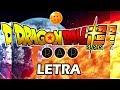 DRAGON BALL SUPER | LETRA RAP | PORTA