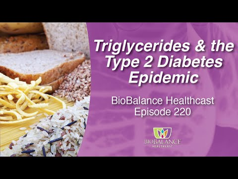Triglycerides and the Type 2​ Diabetes Epidemic