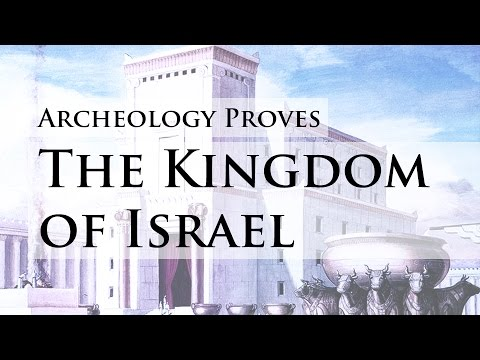 Archaeological Proof of the Kingdom of Israel