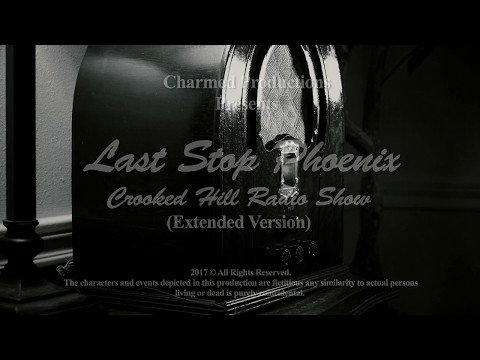 Last Stop Phoenix - Crooked Hill Extended Film Noir Radio Show Gay Themed Trailer