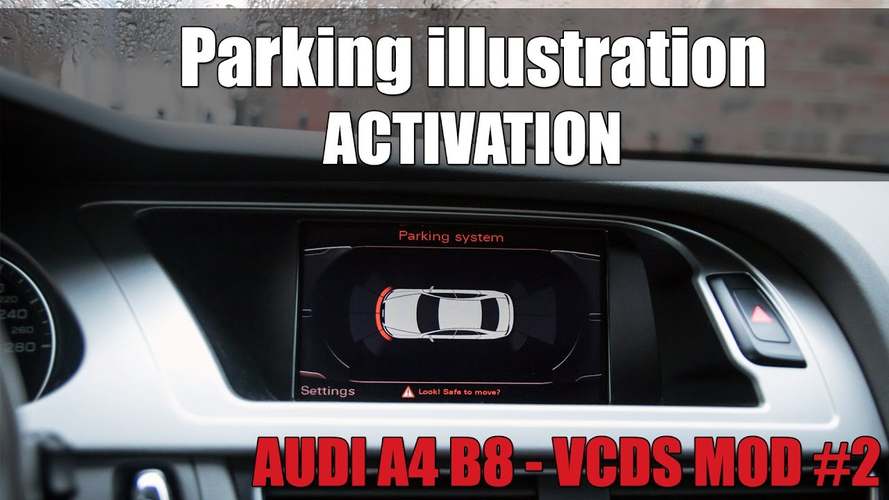 audi a4 b8 vcds mod 2 parking illustration youtube. Black Bedroom Furniture Sets. Home Design Ideas