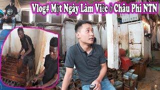 Quanglinhvlogs || Vlog# Một Ngày Làm Việc ở Châu Phi (ANGOLA) Làm Những Gì ??