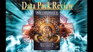 Netrunner : Whispers in Nalubaale Data Pack Review