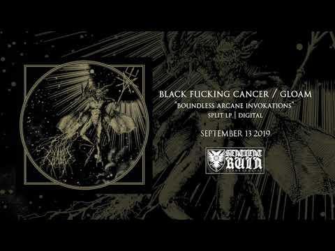 "BLACK FUCKING CANCER / GLOAM - ""Boundless Arcane Invokations"" Split 12"" (Audio Preview)"