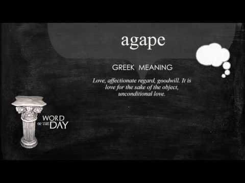 Greek Word of the Day - Agape