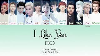 Gambar cover EXO (엑소) - I Like You (좋아 좋아)  [Color Coded Lyrics] (Han Rom Eng) ~MelBia