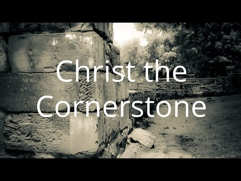 """Christ The Cornerstone""  - Pastor John Ahern - All Nations Church Dublin"