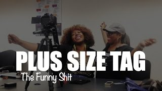 Plus Size Tag: The Funny Sh!t Thumbnail