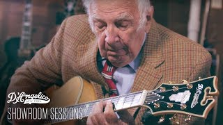 D'Angelico Showroom Sessions Ep. 1: Bucky Pizzarelli