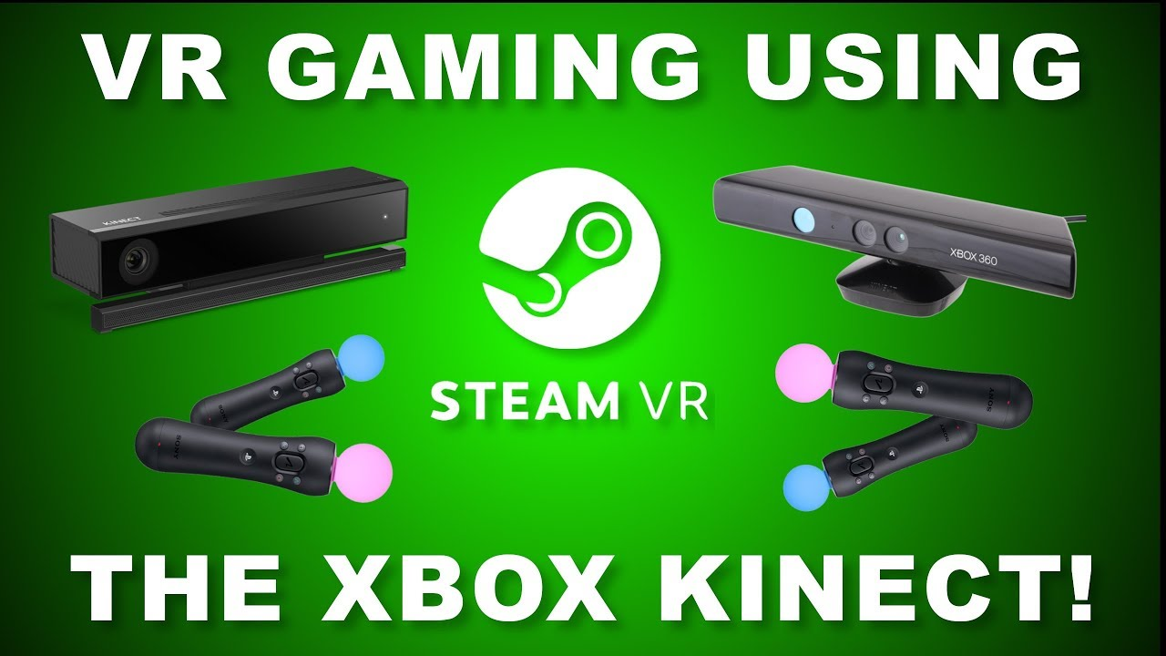 Kinect Steamvr