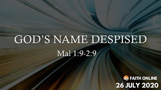 26 Jul 2020 | God's Name Despised | Ps James Singh | Faith Assembly of God Church