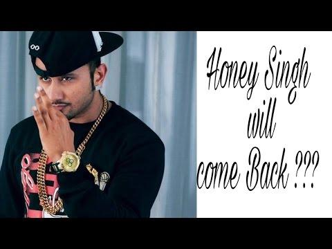 Is Honey Singh Back In Industry? | Yo Yo Honey singh is ready to come back |