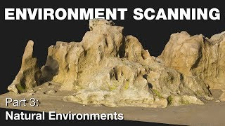 PhotoScan Guide Part 3: Natural Environment Scanning