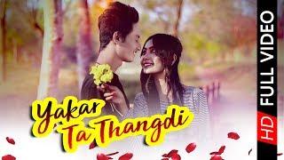 Yakar Ta Thangdi New Kokborok Official Music Video 2018 FullHD1080p