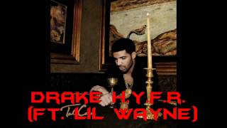 Drake H.Y.F.R. (Ft. lil Wayne)+ Free Download Link