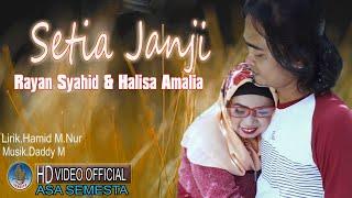 Download lagu RAYYAN SYAHID & HALISA AMALIA - SETIA JANJI | Duet Dangdut Romantis Terbaru ( Official Music Video )