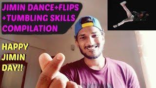 Video BTS JIMIN Dance+Flips+Tumbling Skills Compilation REACTION!! [KING OF FLIPS & TUMBLING] download MP3, 3GP, MP4, WEBM, AVI, FLV Juni 2018