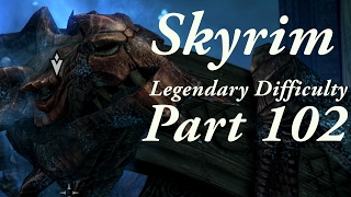 Skyrim Legendary Difficulty Story Part 102 - [Main Quest] Alduin's Bane