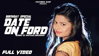 Date On Ford || Latest Punjabi Song 2019 || Miss Pooja , Performed ByTavinda Kaif (Birthday Special