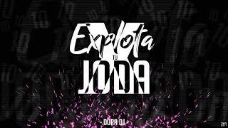 EXPLOTA TU JODA X | Dura DJ ⚡️