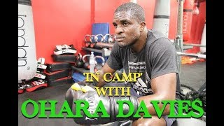 IN CAMP WITH OHARA DAVIES! EXCLUSIVE GYM FOOTAGE FOR TOM FARRELL FIGHT!