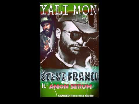 Steve Francis ft Amon Serum- Yali mono
