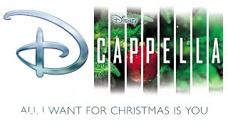 DCappella - All I Want for Christmas Is You (Audio Only)