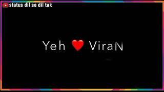Kisi ka sath pana bhi song lyrics whatsapp status video