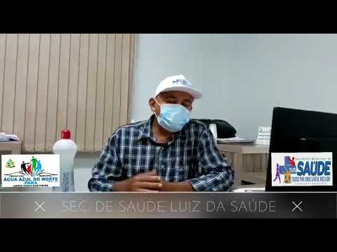 1° Caso de Covid19 - Prefeitura Municipal de Água Azul do Norte - PA