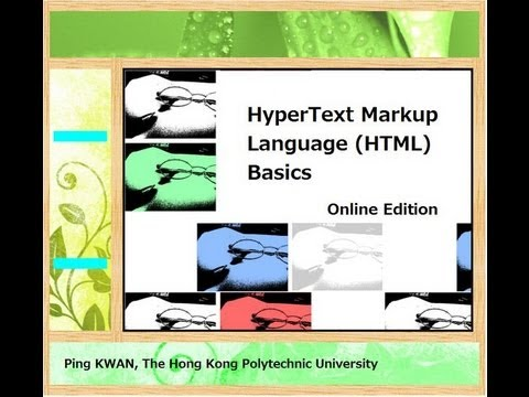 HyperText Markup Language (HTML) Basics - Online Edition
