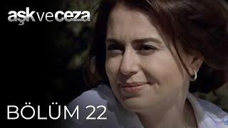Aşk ve Ceza 22.Bölüm