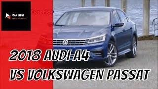 2018 Audi A4 Vs 2018 Volkswagen Passat   CAR NOW