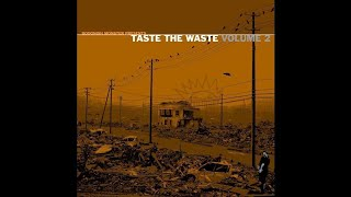 taste the waste 2 11071999 poopship destroyer piano