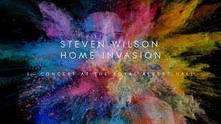 Steven Wilson - Home Invasion: In Concert at the Royal Albert Hall (Trailer 1)