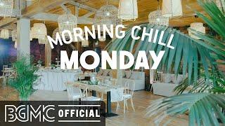 MONDAY MORNING CHILL JAZZ: Relaxing March Jazz  Positive Bossa Nova & Jazz Cafe Music for Spring