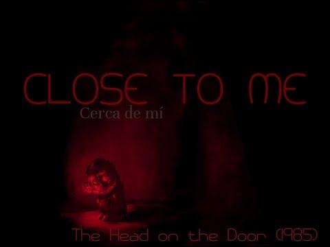 CLOSE TO ME - The Cure (letra inglés + subtítulos español)