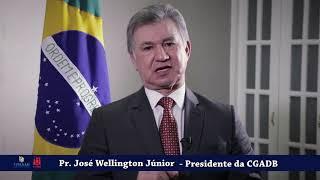 Pr Wellington Junior presidente da CGADB lança a Campanha Dia Nacional de Missões 2019