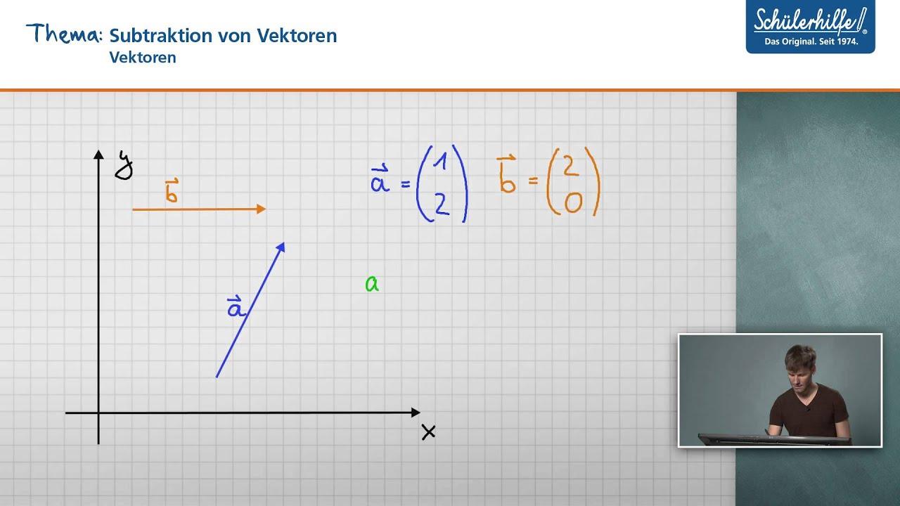 Subtraktion von Vektoren // Vektoren // Mathematik // Schülerhilfe ...