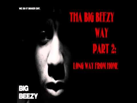 Big Beezy - All tha way up der (snippet)