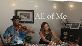 John Legend - All Of Me - Violin and Piano (COVER)