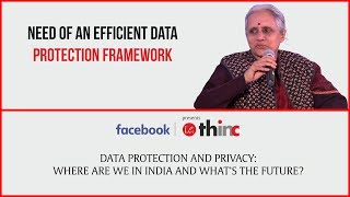 IE Thing Bytes: Usha Ramanathan On The Need Of An Effective Legal Framework For Data Protection