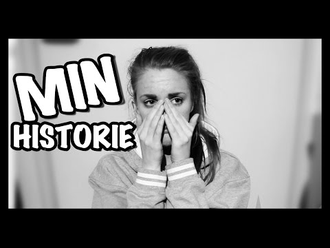 Min Historie | Barndom, Depresjoner, Angst, ADHD