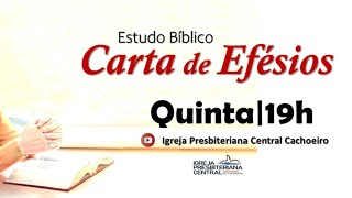 "Estudo Bíblico: ""Efésios 3. 14-21"" - 01 de abril de 2021"