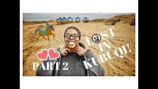 Travel Vlog | BLACK GIRL in INNER MONGOLIA Pt 2 | 内蒙古黑人女孩