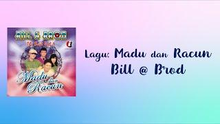 Bill & Brod | MADU DAN RACUN | Lyric video