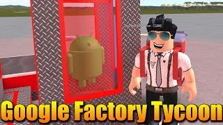 I'm BUILDING MY OWN GOOGLE Factory! 😱 Roblox Google Factory Tycoon #1