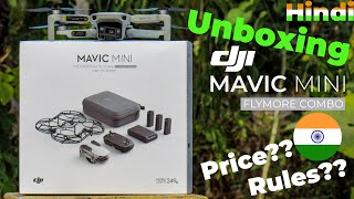Unboxing DJI Mavic Mini Fly More Combo | Price and Rules in India | Hindi with English Subtitles