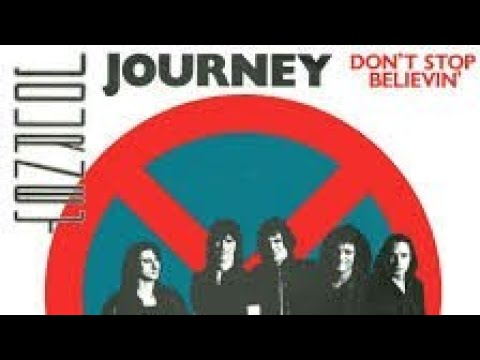 Journeys Dont Stop Believin  What Does It Mean?