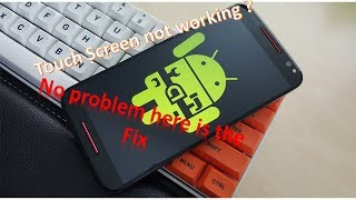 What to do if mobile touch screen is not working, Here is the solution, Works for tablet too